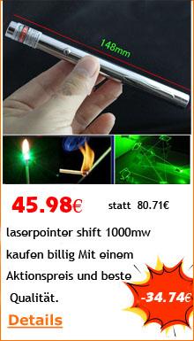 laserpointer shift 1000mw kaufen billig